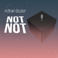 Not Not - A Brain Buster Game